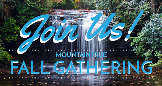 Join us for the MountainTrue Fall Gathering at New Belgium!