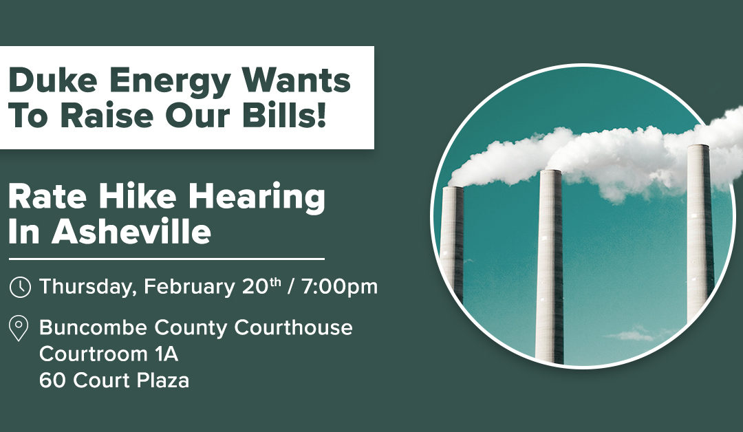 Duke Energy Rate Increase Hearing Comes to Asheville Feb. 20
